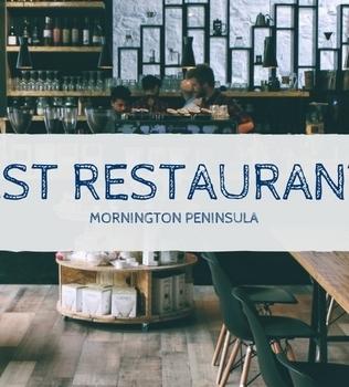 Best Restaurants Mornington Peninsula